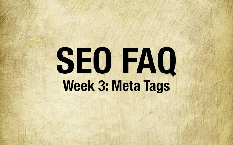SEO FAQ: Meta Discriptions
